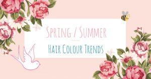 Spring/Summer 2017 Hair Colour Trends